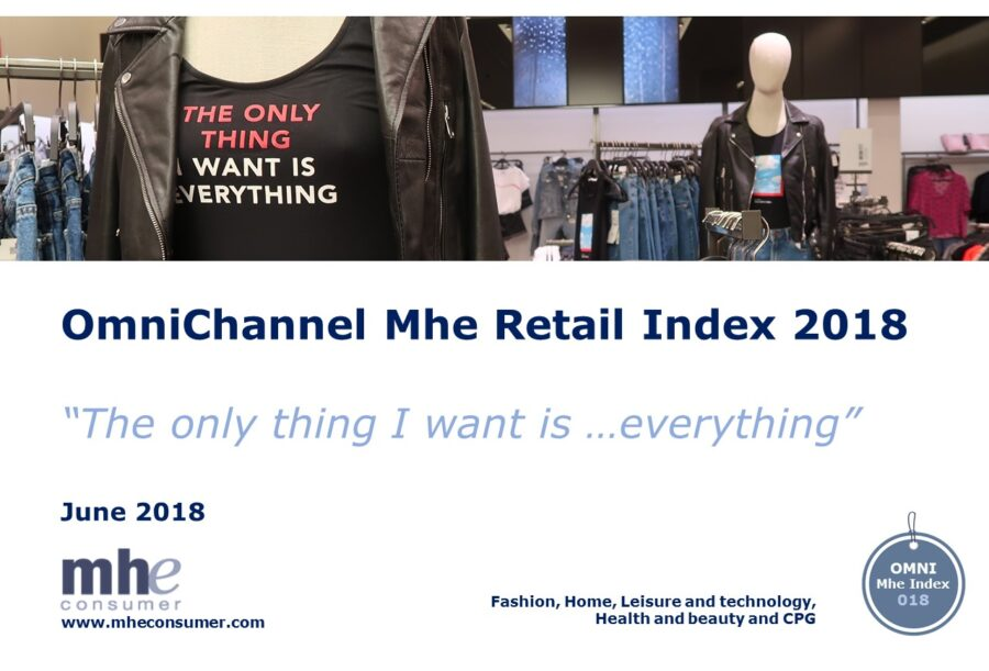 "Omnichannel Mhe Retail Index 2018. ""The only thing I want is …everything"""